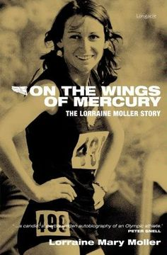 On the Wings of Mercury: The Lorraine Moller Story by Lorraine Moller (2007, Paperback, Illustrated): The Lorraine Moller Story by Lorraine Moller, http://www.amazon.com/dp/1877361992/ref=cm_sw_r_pi_dp_23Mrrb04JS2JR