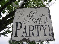 by MyPrimitiveBoutique Shabby Chic Signs, Vintage Shabby Chic, Vintage Wedding Signs, Vintage Signs, Fun Signs, Party Signs, Wedding Night, Wedding Ideas, Dream Wedding