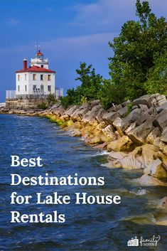 Want to ditch the ocean and enjoy the freedom and amenities of a vacation rental instead of a hotel? It's time to consider a lake vacation for your next trip. No matter your budget or family's size, there's a lake cabin or house by the water, waiting for you and the kids. These are our picks for the best destinations for lake house rentals.