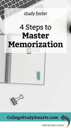 Study faster and better with these four steps to master memorization and ace your college and university exams.