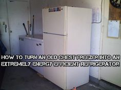 How To Turn An Old Chest Freezer Into An Extremely Energy Efficient Refrigerator - SHTF Preparedness