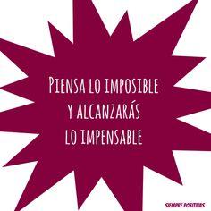 ¡Piensa lo imposible!