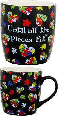 Until All the Pieces Fit Mug: Each purchase funds 3.3% of an hour of research and therapy for children with Autism.
