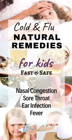 Natural Remedies For Colds and Flu For Kids And Toddlers - children's  immune system  is not fully developed until they're about 4 or 5 years old, and with the cold and flu season approaching, we need gentle natural remedies to get through a sore throat, nasal congestion, sinus infection, runny nose, cough or a fever. Here are my favorite natural cold and flu remedies for kids that always work – they 're safe and fast and help boost their immune system. #naturalremedies #coldremedies…