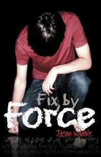 Fix by Force -    by Jason Warne -   Sample Page Link: http://txauthors.com/Books/FixedbyForce.htm