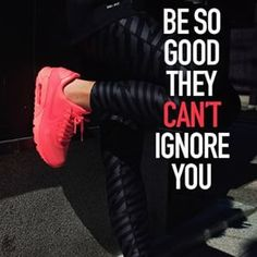 Be so good, they can't ignore you!  #fitspo #fitgirlsdiary #fit #fitgirl #fitness #fitgirls #boxing #abs #sexy #goworkout #workhard #workforit #workout #getsexy #getfit #getbackontrack #befit #behappy #behealthy #getlifting #pink #be #good #be #thebest #begood #begreat