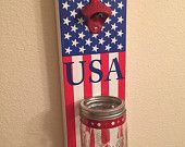 Bottle Opener with Mason Jar Rustic Patriotic America USA Flag - pinned by pin4etsy.com