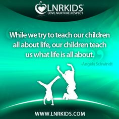 While we try to teach our children all about life, Our children teach us what life is all about. Child Teaching, What Is Life About, Quotes For Kids, Children, Movie Posters, Movies, Kids, Films, Film
