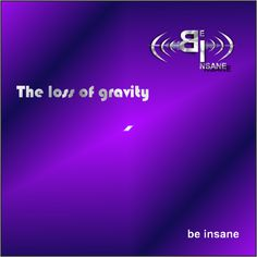 Stream The loss of gravity by be insane from desktop or your mobile device Track, Music, Artist, Musica, Musik, Runway, Trucks, Lob, Muziek