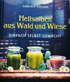 Buchrezension: Heilsalben aus Wald und Wiese - Einfach selbst gemacht von Gabriela Nedoma Herbal Witch, Organic Face Cream, Apple Benefits, Healing Herbs, Homemade Beauty Products, Face Care, How To Fall Asleep, Health And Beauty, Herbalism