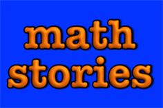 math stories for elementary school math- teach common core math and literacy; k-5; math and language center