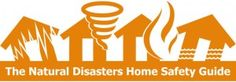 The Natural Disasters Home Safety Guide