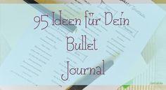 95 Ideen für Dein Bullet Journal- mit Printable   AmlaMe