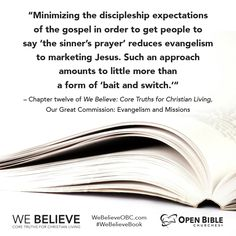 """""""...such an approach amounts to little more than a form of 'bait and switch."""" -#WeBelieveBook #evangelism #missions"""