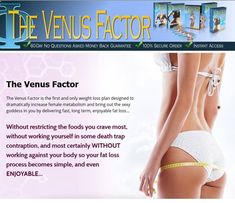 Venus Factor Review, Venus Factor - Does It Really Work, In-depth Review On Venus Factor, Losing Weight with The Venus Factor System. The new solution Venus Factor is a great way for women to loss their fat which was designed by professional named John Barban. Venus factor is a 12 week program which is specifically designed as a weight loss plan exclusively for women.
