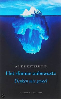 Het Slimme Onbewuste by Professor Ap Dijksterhuis on subliminal messages and our subconscious Program Maker, Books To Read, My Books, Library Books, Body Lotion, Things To Think About, Coaching, Einstein, Thoughts