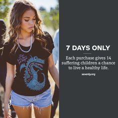 7 dollars of every purchase from Sevenly this week goes to treating and protecting children against harmful disease. www.sevenly.org/END7