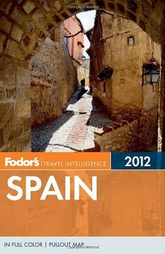 Fodor's Spain 2012 (Full-color Travel Guide) by Fodor's. $15.61. Series - Full-color Travel Guide. Publisher: Fodor's; Pap/Map edition (December 6, 2011). Publication: December 6, 2011. Save 38%!