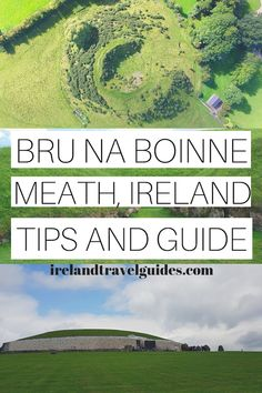 Brú na Bóinne: The Boyne Valley Tombs Guide For First Time Visitors - Ireland Travel Guides Brú na Bóinne (Palace of the Boyne) or popularly known as the Boyne Valley tombs are passage tombs located near River Boyne, 8 km west of Drogheda. Ireland Travel Guide, Europe Travel Guide, Travel Guides, Travel Destinations, Ireland Vacation, Travel Advice, Travel Articles, Travel News, Travel Goals