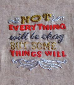 not everything will be okay, but some things will