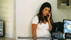 When Kris Jenner was getting on her nerves so she ended the conversation like this. | 34 Times Kourtney Was The Only Voice Of Reason In The Kardashian Family