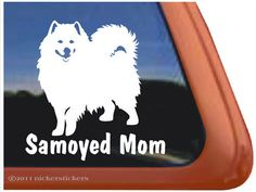 Samoyed Mom car sticker!!