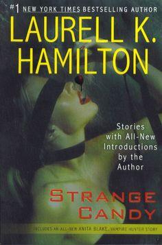 ✯ Strange Candy - by Laurell K. Hamilton ✯