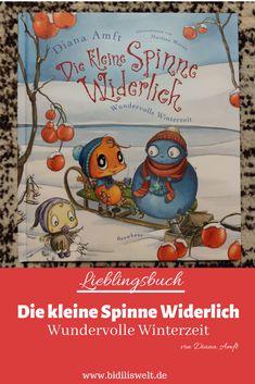 Die kleine Spinne Widerlich, Lieblingsbuch, Kinderbuch, Buch, Lesen, Rezension, Diana Amft, Winter, Weihnachten, Geschenk, Kinder