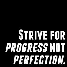 Progress = Success.