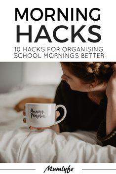 Morning hacks - 10 hacks for organising school mornings better