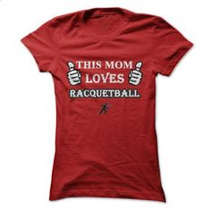 This MOM Loves Racquetball - #custom sweatshirts #pink hoodies. SIMILAR ITEMS => https://www.sunfrog.com/Sports/This-MOM-Loves-Racquetball-Red-Ladies.html?60505