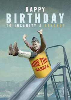 Happy Birthday To Insanity & Beyond Greeting Card by Max Hernn Best Birthday Wishes Quotes, Cute Birthday Wishes, Happy Birthday Vintage, Happy Birthday Pictures, Happy Birthday Messages, Happy Birthday Greetings, Bday Cards, Poster, Retro