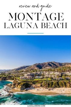What to know about Montage Laguna Beach, why families prefer it as a true luxury hotel option when visiting OC theme parks, and how to book with perks. Learn more at La Jolla Mom