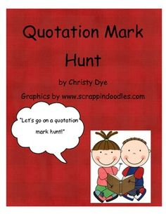 Quotation Mark Hunt Use these speech bubble cards to practice finding quotations in text and writing them correctly. Follow up with the printable which could be used for assessment or practice. Follow me for more activities like this! Enjoy! Christy Dye