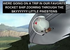 Oh. My god. *facepalm* LOL, I AM LAUGHING SO HARD RIGHT NOW, Gravity Falls