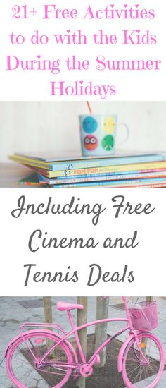 21+ Free Activities to do throughout the UK with the Kids During the Summer Holidays including Free Cinema and Tennis Deals by Laura at Savings 4 Savvy Mums
