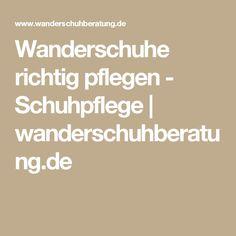 Wanderschuhe richtig pflegen - Schuhpflege | wanderschuhberatung.de