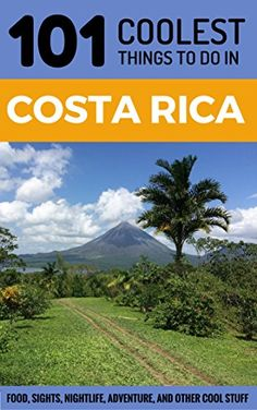 Costa Rica Travel Guide: 101 Coolest Things to Do in Cost... https://www.amazon.com/dp/B072PZ1XNP/ref=cm_sw_r_pi_dp_x_0liqzbNNMK8X7