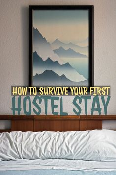 How to survive your first hostel stay according to Traveling Honeybird