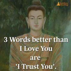 I trust you Buddhist Quotes, Spiritual Quotes, Wisdom Quotes, Words Quotes, Positive Quotes, Life Quotes, Sayings, Buddha Quotes Love, Buddha Quotes Inspirational