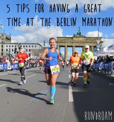 5 tips for running the Berlin Marathon and having a GREAT TIME #running #marathon #berlinmarathon