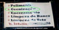 Placas com erros ridículos, Erros sem noção   As placas mais engraçadas com os erros de português mais ridículos e impensados estão aq...