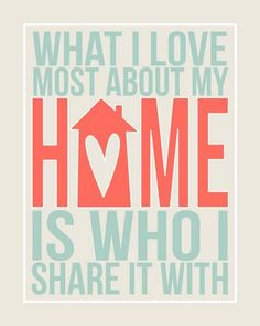 What I love most about my home is who I share it with - free printable!