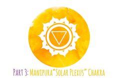 The Chakras, Part 3: Solar Plexus Chakra   Yogi Surprise