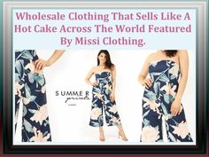 Wholesale Clothing That Sells Like A Hot Cake Across The World Featured By Missi Clothing.
