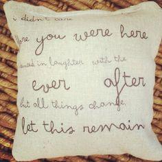 Pearl Jam lyrics pillow - Love this! ...let this remain...
