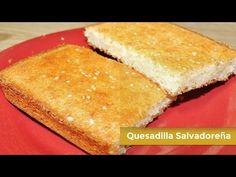 Salvadorean Quesadilla Bead Recipe ( Spanish Video )