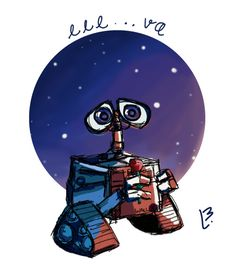#5- Wall-E I'm trying something new.. we'll see where it goes Wall-E!!