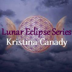 Lunar Eclipse Series by Kristina Canady