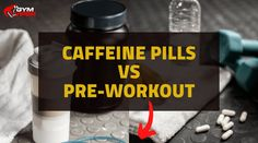 Wondering if you should go with caffeine pills or pre-workout? Read this article to help you further understand the differnece between the two. Pre Workout Pills, Pre Workout Supplement, Gym Supplements, Beta Alanine, Caffeine, Need To Know, Workouts, Muscle, Work Outs